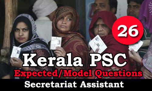 Kerala PSC Secretariat Assistant Model Questions - 26