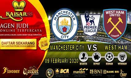 PREDIKSI BOLA TERPERCAYA MANCHESTER CITY VS WEST HAM 09 FEBRUARI 2020