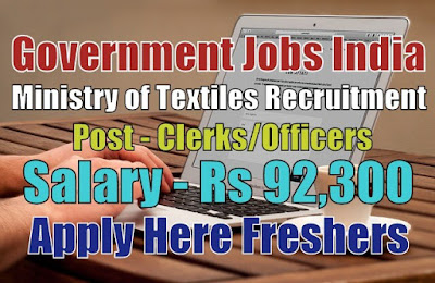 Ministry of Textiles Recruitment 2019