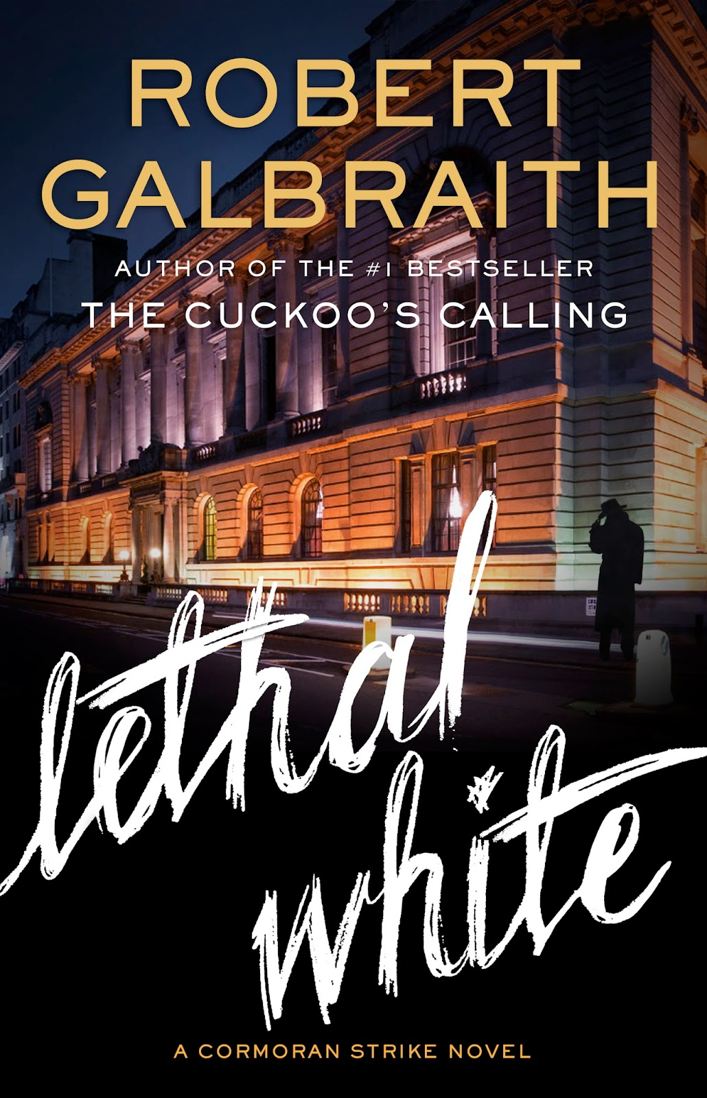 Lethal White by Robert Galbraith (US Edition)