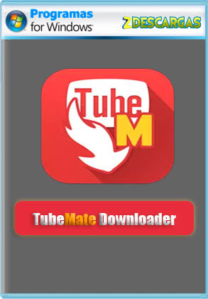 TubeMate Downloader PC (2020) Full [Mega]