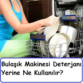 Bulaşık Makinesi Deterjanı Yerine Ne Kullanılır