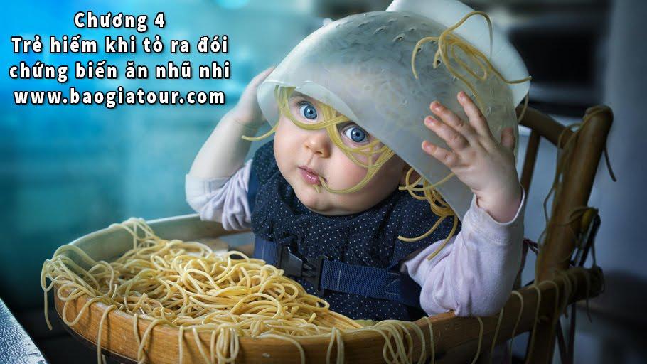 Chương 4 - Trẻ hiếm khi tỏ ra đói chứng biến ăn nhũ nhi - Bé Yêu Học Ăn