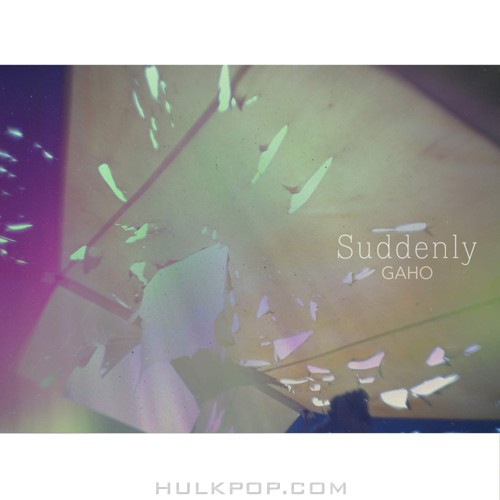 GAHO (Bless You) – Suddenly – EP