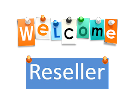 WELCOME RESELLER