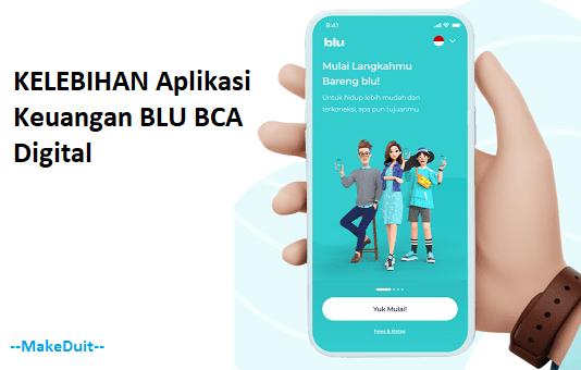 Kelebihan Aplikasi Keuangan Blu BCA Digital