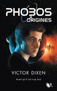 https://lacaverneauxlivresdelaety.blogspot.fr/2016/07/phobos-origines-de-victor-dixen.html