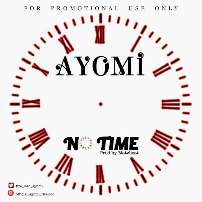 MUSIC: Ayomi - No Time