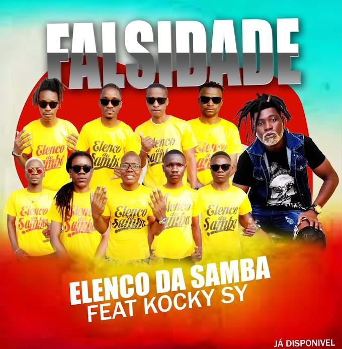 Elenco Da Samba Feat. Kocky Sy (Elenco Da Paz) - A Falsidade