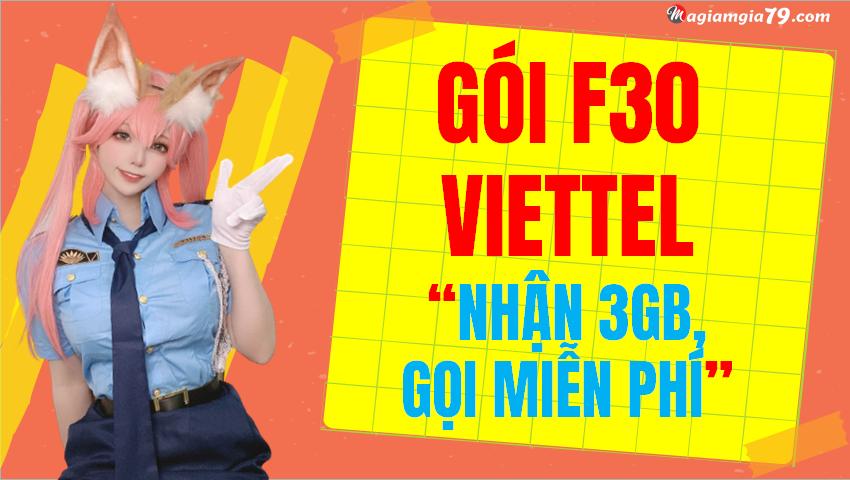 Đăng ký gói F30 Viettel, 30k dùng 7 ngày