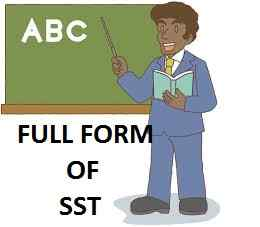 Full Form of SST | Meaning of SST