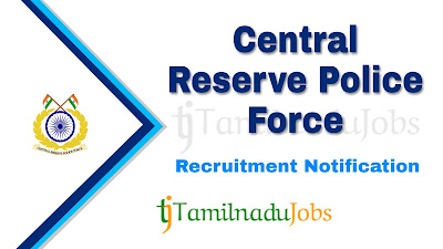 CRPF recruitment notification 2020, govt jobs in india, defence jobs, govt jobs for 12th pass