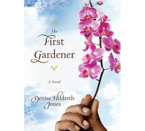 Review: 'The First Gardener' by Denise Hildreth Jones