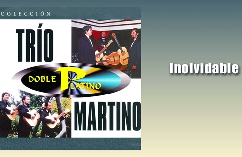Inolvidable | Trio Martino Lyrics