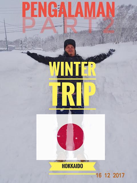 pengalaman musim sejuk ke hokkaido japan