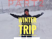 Pengalaman Bermain Salji Di Hokkaido | JAPAN WINTER TRIP HOKKAIDO (part2)