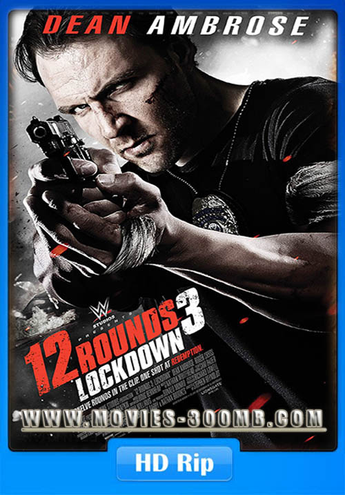 12 Rounds 3 Lockdown 2015 720p WEB-DL Poster