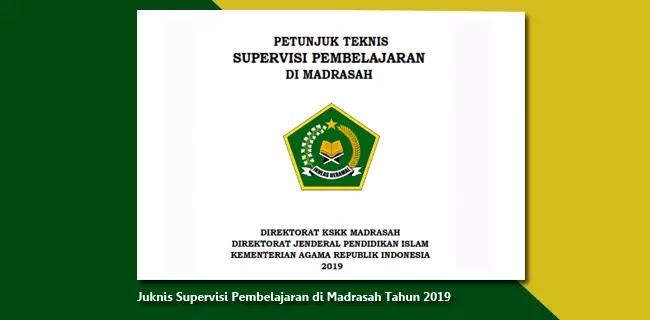 Juknis Supervisi Pembelajaran di Madrasah Tahun 2019