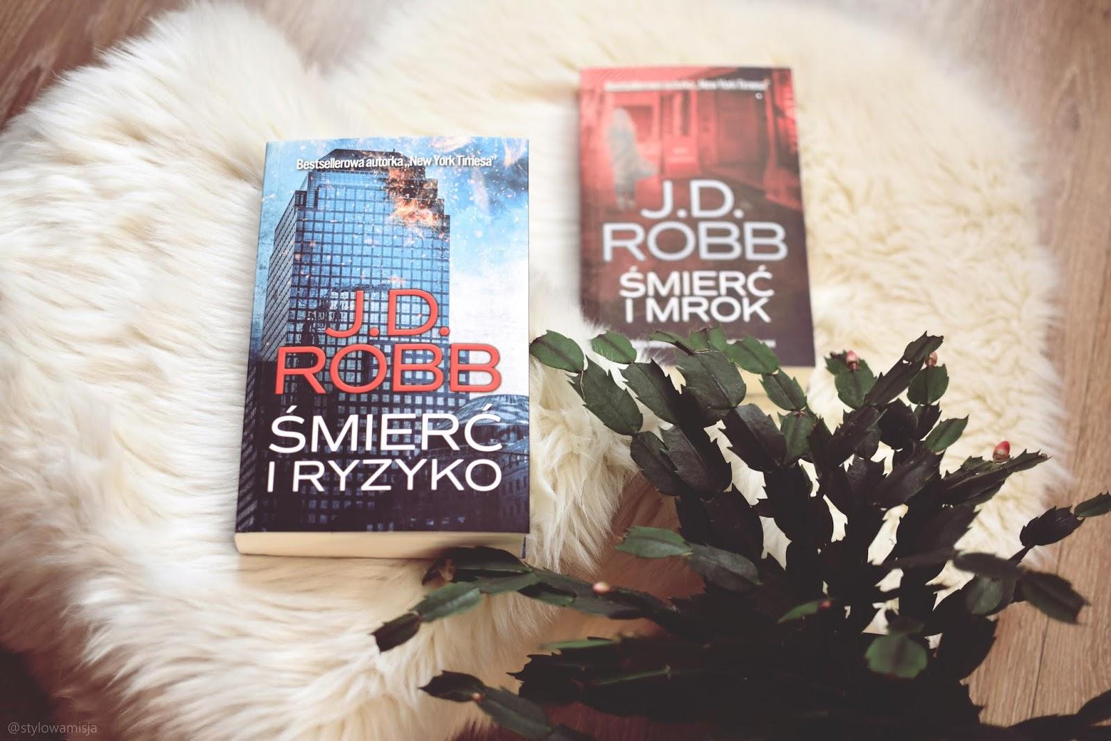 J.D.Robb, kryminał, NoraRoberts, NowyJork, opowiadanie, recenzja, ŚmierćIMrok, ŚmierćIRyzyko, WydawnictwoEdipresse,