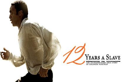 12 Years a Slave (2013) Sinopsis, Informasi