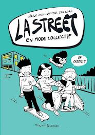 "LA STREET 4 "" EN MODE COLLECTIF"""