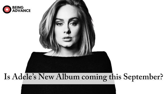 What happened to Adele's album is it going to come in September?