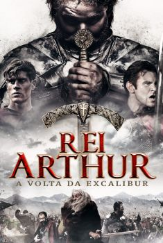 Rei Arthur: A Volta de Excalibur Torrent - BluRay 720p/1080p Dual Áudio