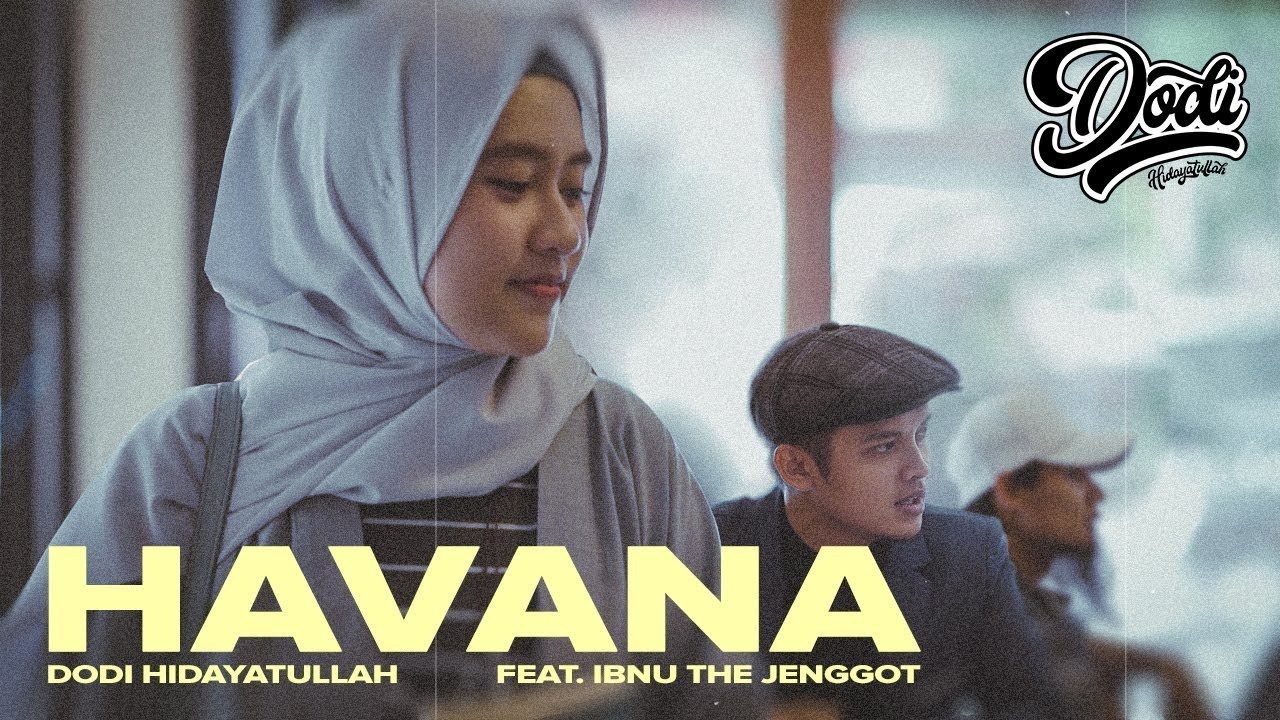 Lirik Lagu Havana Islam Muslim Version - ITJ feat Dodi Hidayatullah dari album single, download album dan video mp3 terbaru 2018 gratis