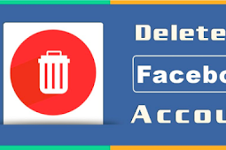 How to Delete A Facebook Account 2019