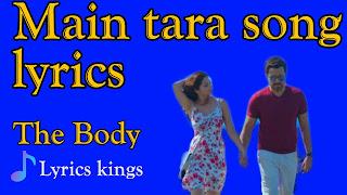 Main tara hoon song