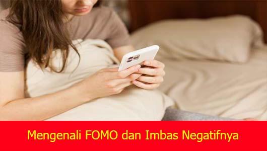 Mengenali FOMO dan Imbas Negatifnya