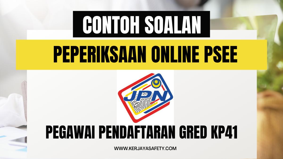 Contoh Soalan Peperiksaan Pegawai Pendaftaran KP41