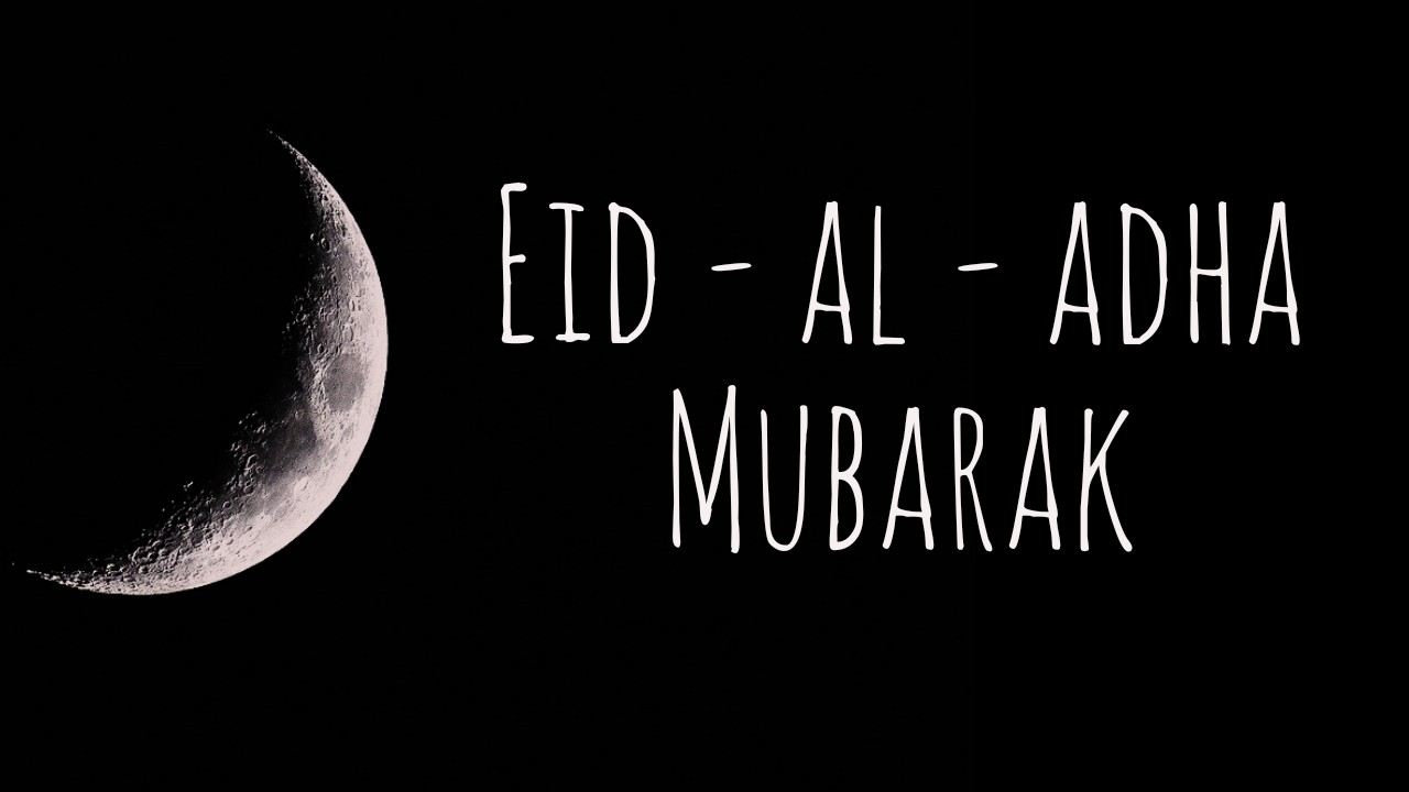 Eid Al Adha 2021 Wishes, Messages  Bakra Eid Wishes 2021