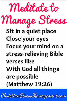 Meditate to manage stress
