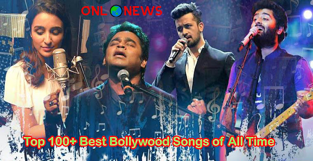 Top 100+ Best Bollywood Songs of All Time Hit