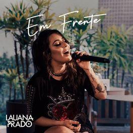 Download CD Em Frente - Lauana Prado (2020)