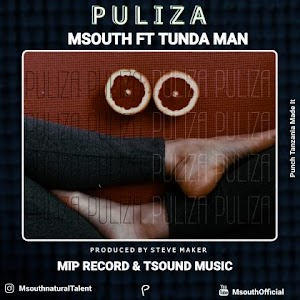 Download new Audio by Msouth ft Tundaman - Puliza