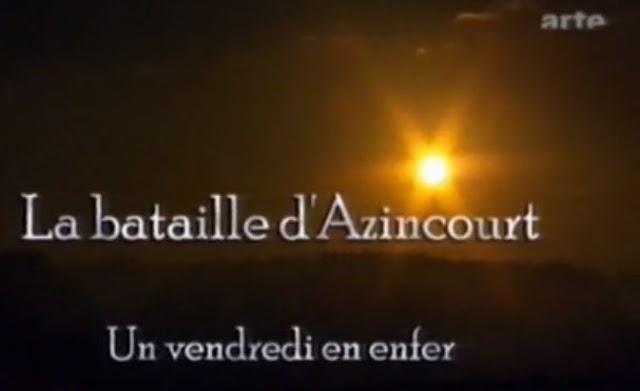 La bataille d'Azincourt sur Arte