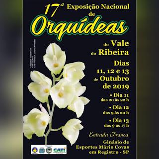 17ª Exposição Nacional de Orquídeas em Registro-SP entre os dias 11,12 e 13 de Outubro