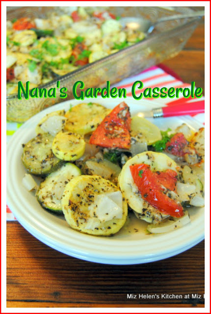 Nana's Garden Casserole at Miz Helen's Country Cottage