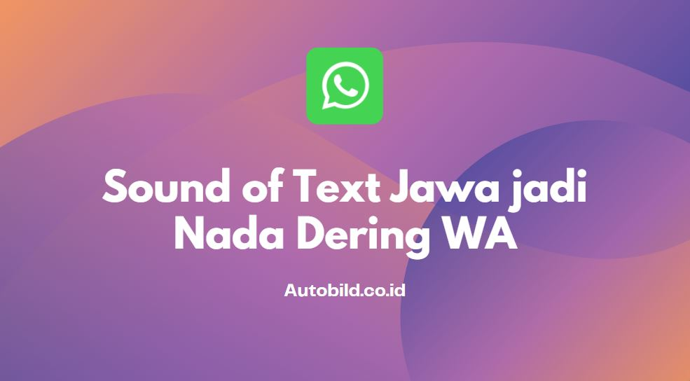 sound text jawa untuk nada dering wa tanpa aplikasi
