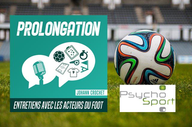 podcast Psychologie du sport et préparation mentale au football