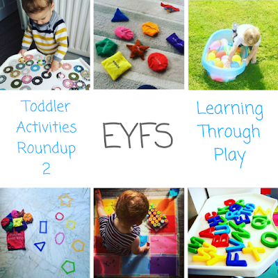 EYFS Toddler Activities Roundup - learning through play