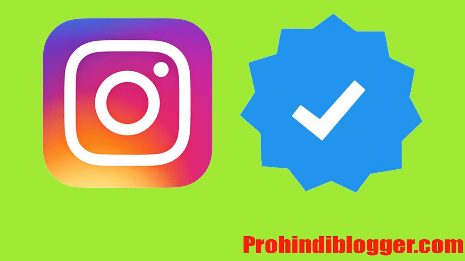Instagram Blue Badge, instagram account verify kaise kare