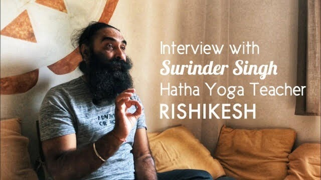 Interview Surinder Singh Yoga Teacher Rishikesh