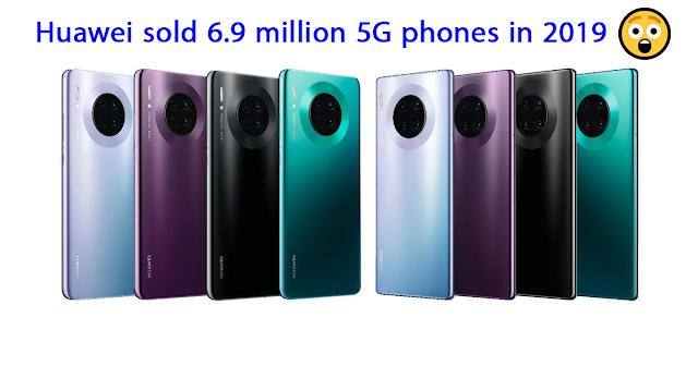 نجحت شركة هواوي رغم الحظر الأمريكي في بيع أزيد من 6 ملايين و900 ألف هاتف داعم لشبكة 5G في سنة 2019 السابقة.