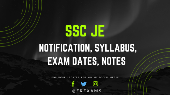 SSC JE 2020 - Notification, Syllabus, Exam Dates, Notes
