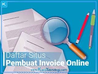 10 Daftar Situs Web Untuk Membuat Invoice/Faktur Online Gratis