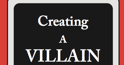 5 Tips for Creating Villains