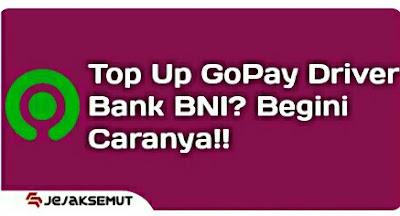 Cara Top Up Gopay Driver BNI